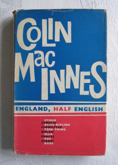 "zz Colin MacInnes, ""England, Half English"" (first edition, 1961) - vintage book of essays (SOLD)"